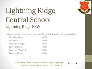 Lightning Ridge Central School Lightning Ridge NSW