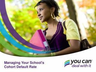 Managing Your School's Cohort Default Rate