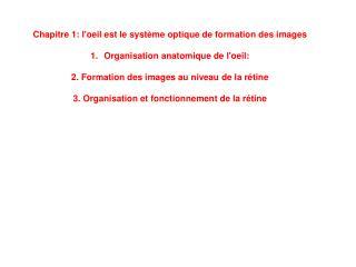 Chapitre 1: l'oeil est le système optique de formation des images