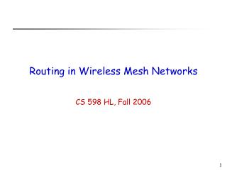 Routing in Wireless Mesh Networks