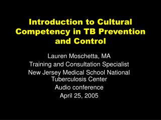 Introduction to Cultural Competency in TB Prevention and Control