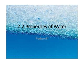 2-2 Properties of Water