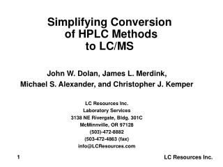 Simplifying Conversion  of HPLC Methods  to LC