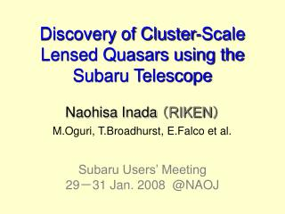 Discovery of Cluster-Scale Lensed Quasars using the  Subaru Telescope