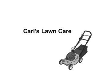 Carl's Lawn Care