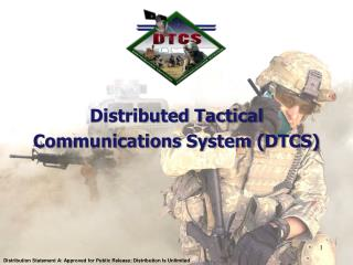 Distributed Tactical  Communications System (DTCS)