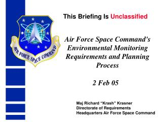Air Force Space Command's Environmental Monitoring Requirements and Planning Process