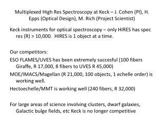Mutiplexed High Dispersion Spectroscopy at Keck