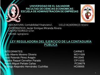 UNIVERSIDAD DE EL SALVADOR FACULTAD DE CIENCIAS ECONOMICAS ESCUELA DE ADMINISTRACION DE EMPRESAS