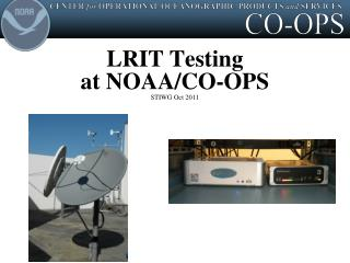 LRIT Testing  at NOAA/CO-OPS STIWG Oct 2011