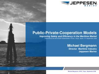 Public-Private-Cooperation Models Improving Safety and Efficiency in the Maritime Market
