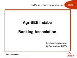 AgriBEE Indaba Banking Association