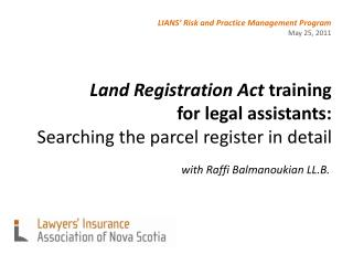 Land Registration Act  training for legal assistants:  Searching the parcel register in detail
