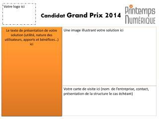 Candidat  Grand Prix  2014