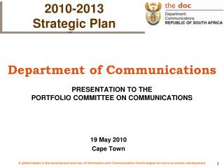 Department of Communications PRESENTATION TO THE  PORTFOLIO COMMITTEE ON COMMUNICATIONS