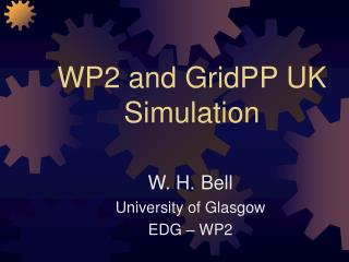 WP2 and GridPP UK Simulation