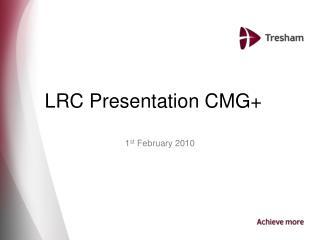 LRC Presentation CMG+