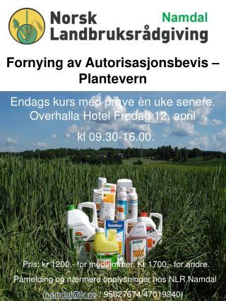 Fornying av Autorisasjonsbevis – Plantevern