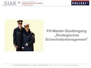 """FH-Master-Studiengang """"Strategisches Sicherheitsmanagement"""""""
