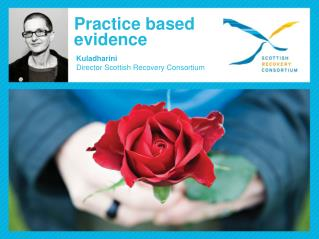 Practice based  evidence