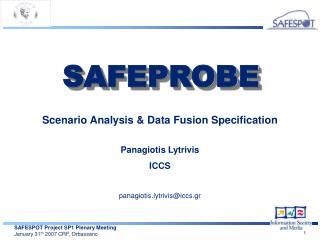 Scenario Analysis & Data Fusion Specification Panagiotis Lytrivis  ICCS