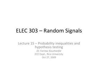 ELEC 303 – Random Signals