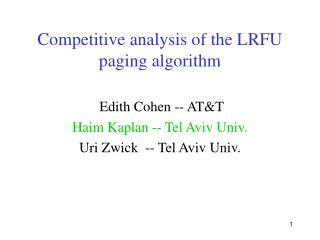 Competitive analysis of the LRFU paging algorithm