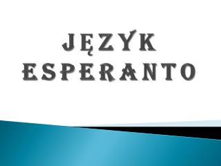 J?ZYK ESPERANTO
