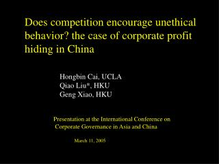 Does competition encourage unethical behavior? the case of corporate profit hiding in China