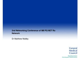 2nd Networking Conference of IMI PQ NET Ro Network Dr Matthew Maltby