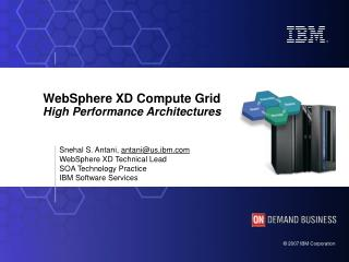 WebSphere XD Compute Grid High Performance Architectures
