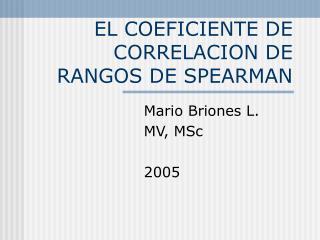 EL COEFICIENTE DE CORRELACION DE RANGOS DE SPEARMAN
