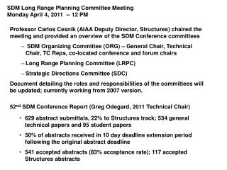 SDM Long Range Planning Committee Meeting Monday April 4, 2011  -- 12 PM