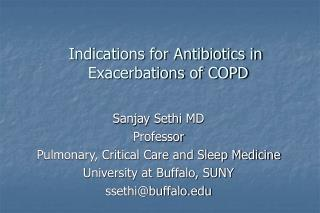 Indications for Antibiotics in  Exacerbations of COPD
