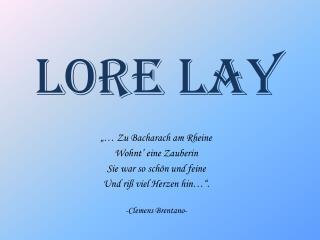 Lore Lay