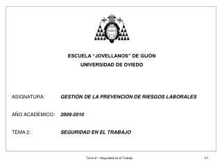 """ESCUELA """"JOVELLANOS"""" DE GIJÓN UNIVERSIDAD DE OVIEDO"""