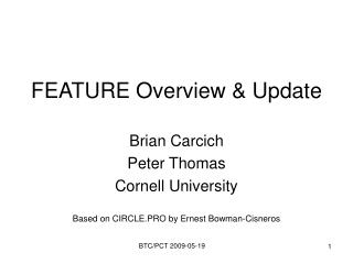 FEATURE Overview & Update