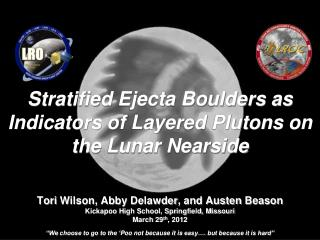 Stratified Ejecta Boulders as Indicators of Layered  Plutons  on the Lunar Nearside