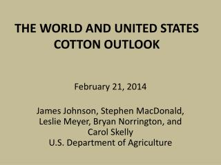 THE WORLD AND UNITED STATES COTTON  OUTLOOK