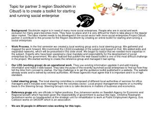 Organisation on lokal level partner 3 region Stockholm in Cibus5.