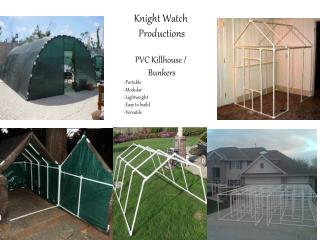 Knight Watch  Productions PVC  Killhouse  /  Bunkers Portable Modular Lightweight Easy to build