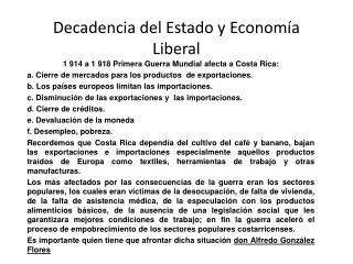 Decadencia del Estado y Economía Liberal
