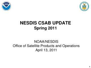 NESDIS CSAB UPDATE Spring 2011