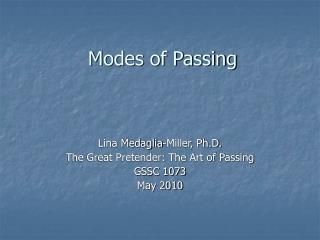 Modes of Passing