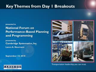 Key Themes from Day 1 Breakouts
