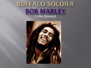 Buffalo Soldier Bob Marley