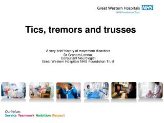 Tics, tremors and trusses