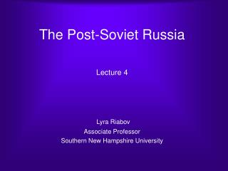 The Post-Soviet Russia