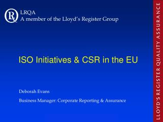 ISO Initiatives & CSR in the EU