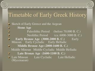 Timetable of Early Greek History